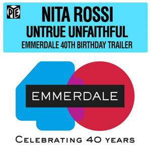 Untrue Unfaithful (That Was You) (Emmerdale 40th Birthday Trailer)