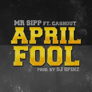 April Fool feat. Ca$h Out
