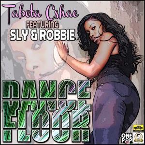 Dance Floor (feat. Sly & Robbie) - Single