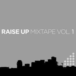 Raise UP Mixtape Vol. 1