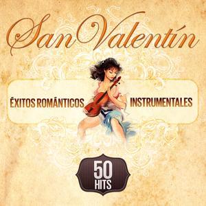50 Exitos Románticos Instrumentales para San Valentín