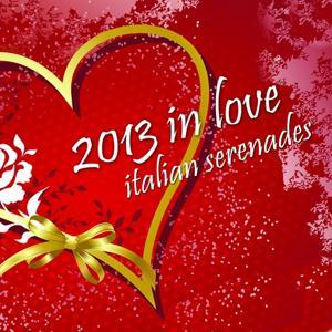 2013 in Love (Italian Serenades)