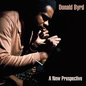 Donald Byrd: A New Perspective