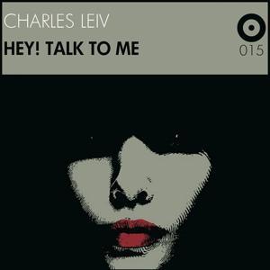 Hey! Talk to Me