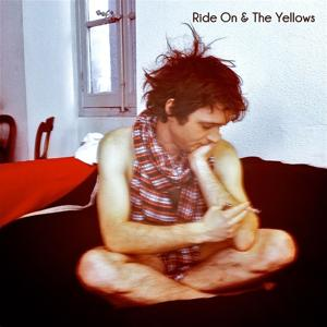 Ride On & the Yellows