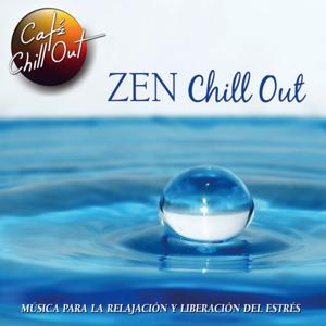 Zen Chill Out (Musica para la Relajacion y Liberacion del Estres)