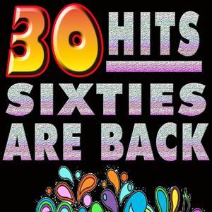 30 Hits Sixties Are Back (Sixties Hits)