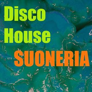 Suoneria disco house