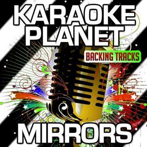 Mirrors (Karaoke Version) (Originally Performed By Justin Timberlake)