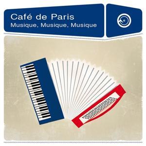 Café de Paris: Musique, Musique, Musique
