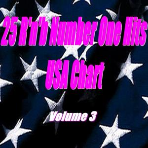 25 R'n'b Number One Hits: USA Chart (Volume 3)