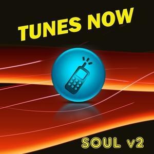 Tunes Now: Soul, Vol. 2