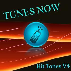 Tunes Now: Hit Tones, Vol. 4