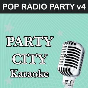 Party City Karaoke: Pop Radio Party, Vol. 4