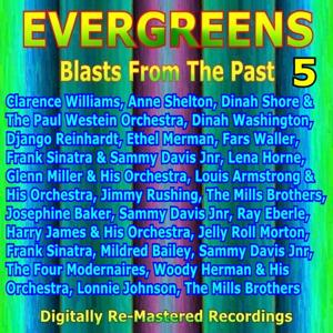 Evergreens - Blasts from the Past, Vol. 5