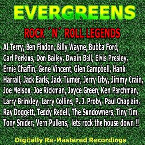 Evergreens - Rock 'n' Roll Legends
