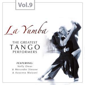 La Yumba - The Greatest Tango Performers, Vol. 9