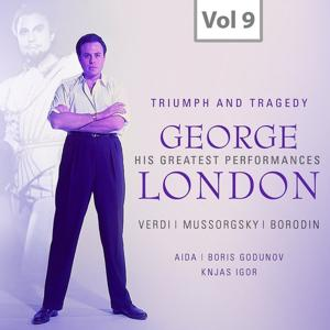 George London: Triumph and Tragedy, Vol. 9