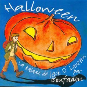 Halloween (La ballade de Jack O'Lantern - Chansons pour enfants)
