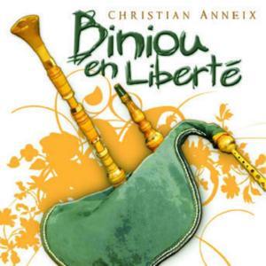 Biniou en Liberté (Breton Pipe  - Celtic Music from Brittany -Keltia Musique - Bretagne)