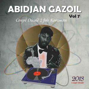 Abidjan Gazoil, Vol. 7 (Coupé décalé 2 fois Koraman)