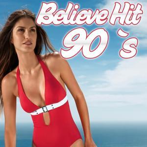 Believe (Hit 90's)