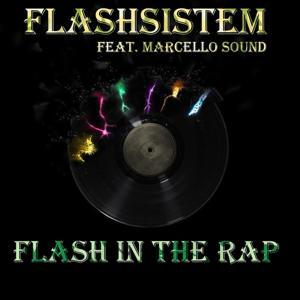 Flash in the Rap