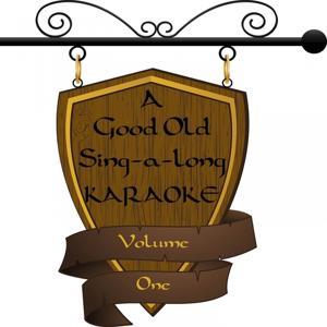 A Good Old Sing-A-Long, Vol. 1