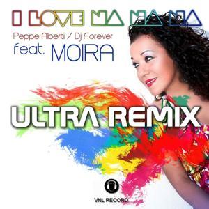 I Love Na Na Na (Ultra Remix)