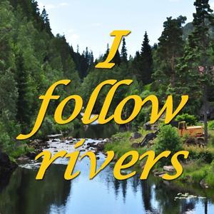 I Follow Rivers (Tribute to Lykke Li)