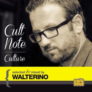 Cult Note Culture (Selected & Mixed By Walterino)