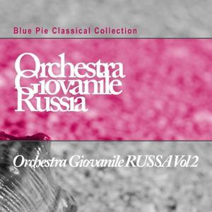 Orchestra Giovanile Russia, Vol. 2