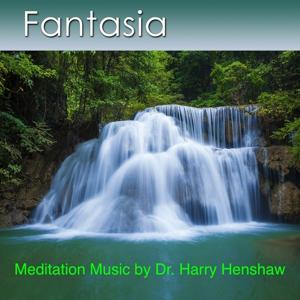 Fantasia (Meditation Music for the Mind, Body and Spirit)