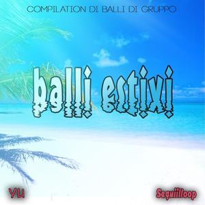 Balli estivi (Compilation di balli di gruppo)