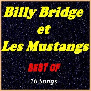 Billy Bridge et Les Mustangs: Best Of