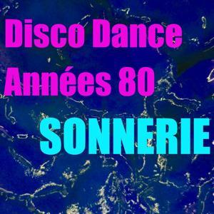 Sonnerie disco dance années 80