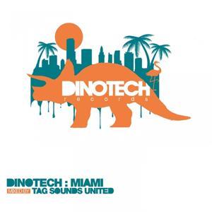 Dinotech: Miami