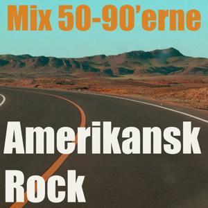 Amerikansk rock (Mix 50 - 90'erne)