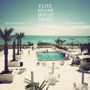 Elite Miami House Music