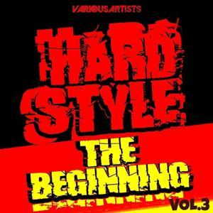 Hardstyle: the Beginning,Vol. 3