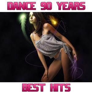 Dance 90 Best Hits (Dance 90 Years)