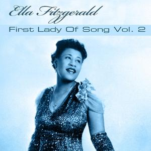 Ella Fitzgerald First Lady of Song, Vol. 2