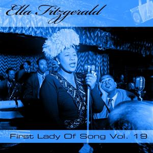 Ella Fitzgerald First Lady Of Song, Vol. 19