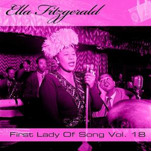 Ella Fitzgerald First Lady Of Song, Vol. 18