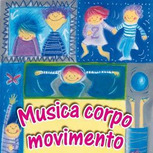 Musica corpo e movimento (Alla scoperta della psicomotricità)