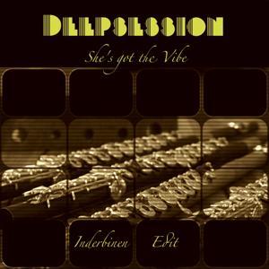 She's Got the Vibe (Inderbinen Edit)