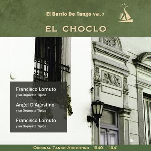 El Choclo (El Barrio De Tango Vol. 7 - Original Tango Argentino 1940- 1941)
