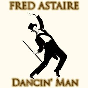 Dancin' Man (30 Recordings Remastered)