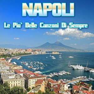 Napoli (Le più belle canzoni di sempre)