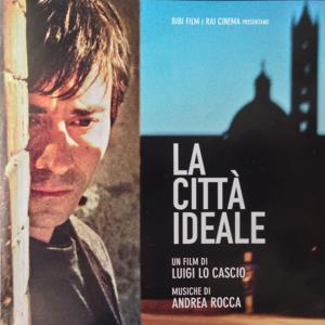 La città ideale (Un film di Luigi Lo Cascio)